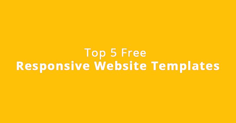 Top 5 Free Responsive Website Templates