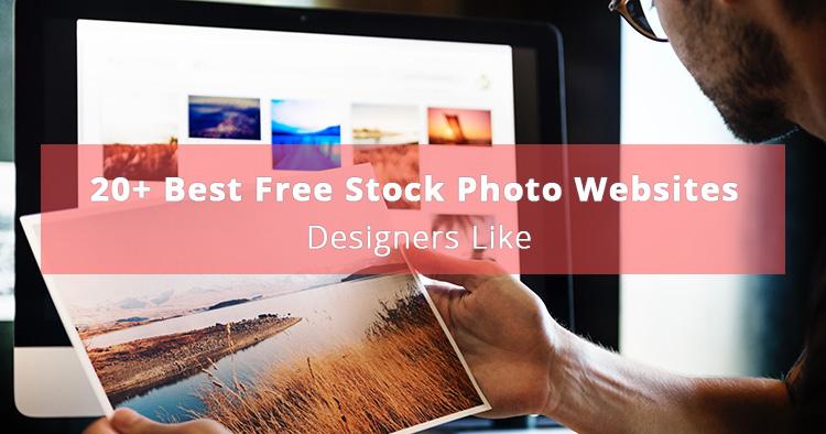 20+ Best Free Stock Photo Websites Designers Like